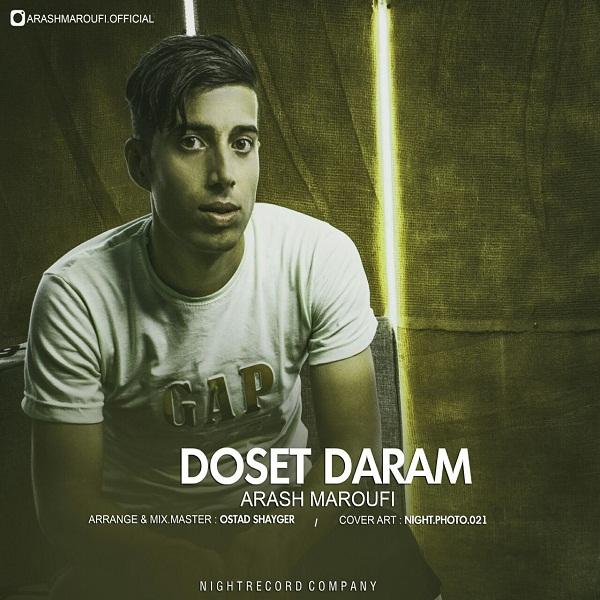 Arash Maroufi – Doset Daram