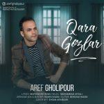 Aref Gholipour – Qara Gozlar