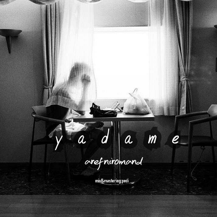 Aref Niromand – Yadame
