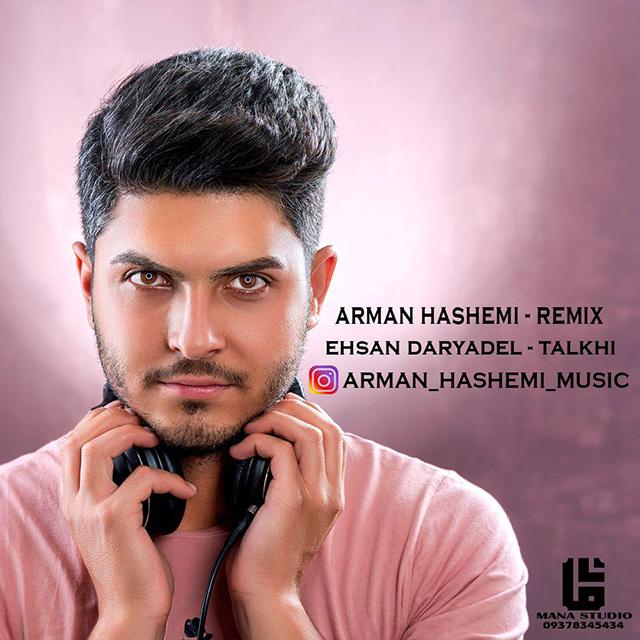 Arman Hashemi – Talkhi (Remix)