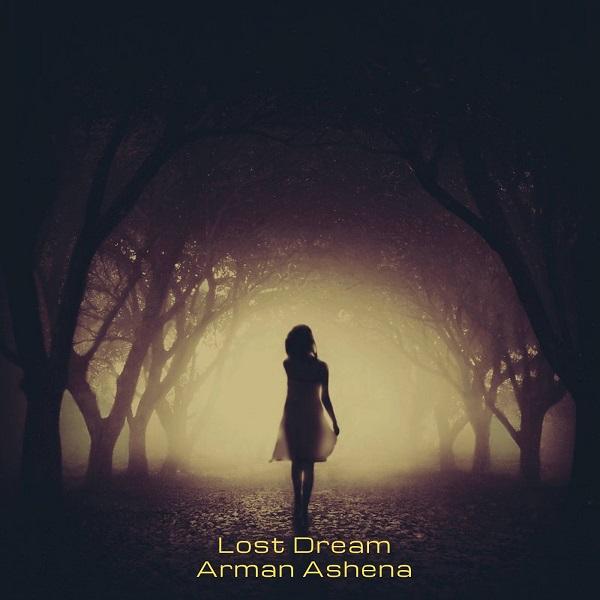 Arman Ashena – Lost Dream