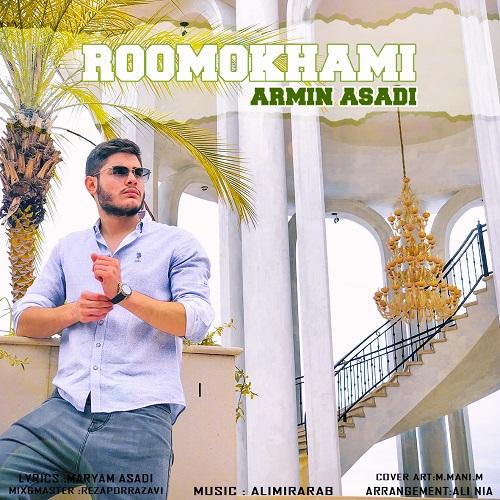 Armin Asadi – Roo Mokhami