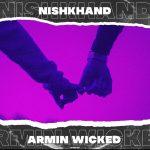 Armin Wicked – Nishkhand