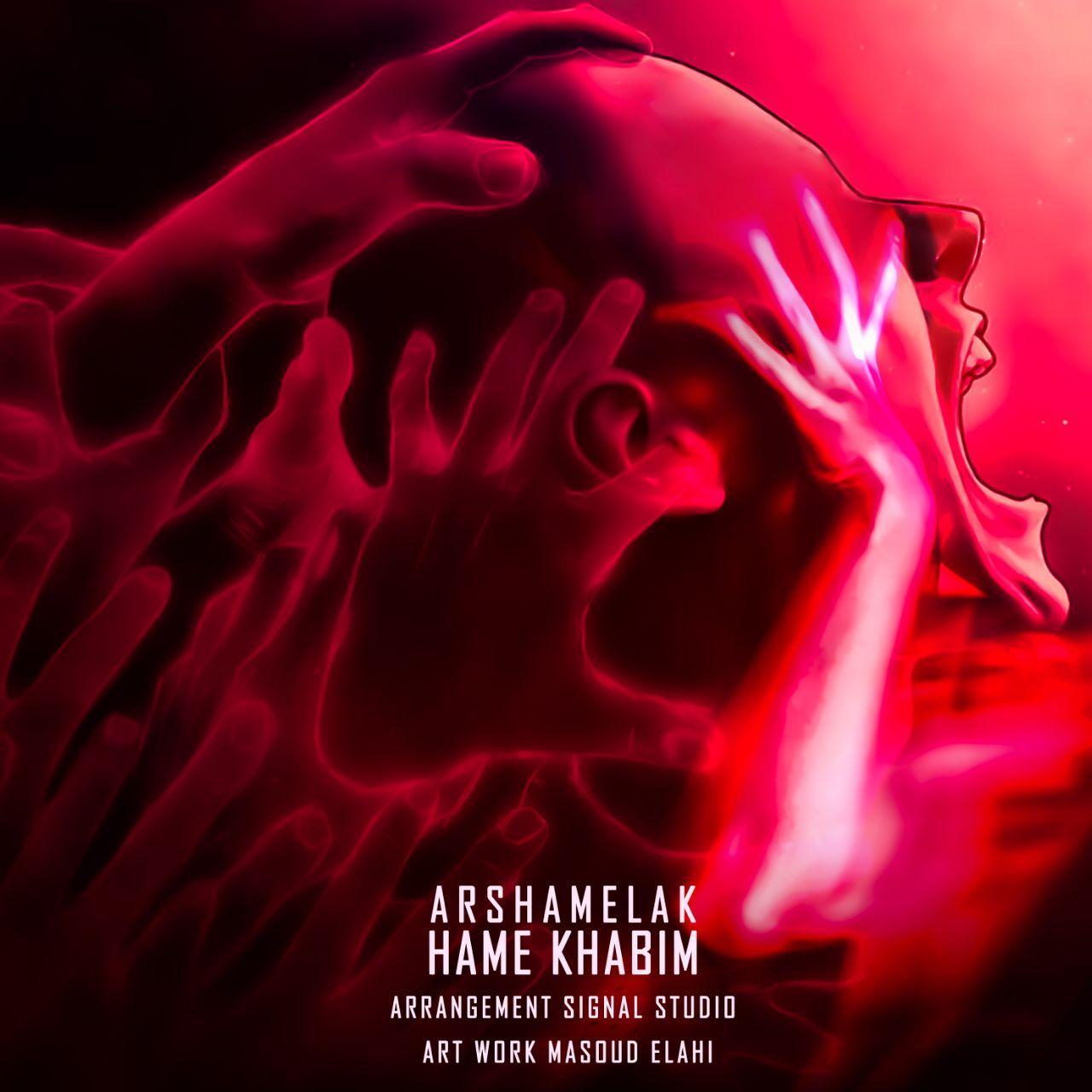 Arsha Melak – Hame Khabim