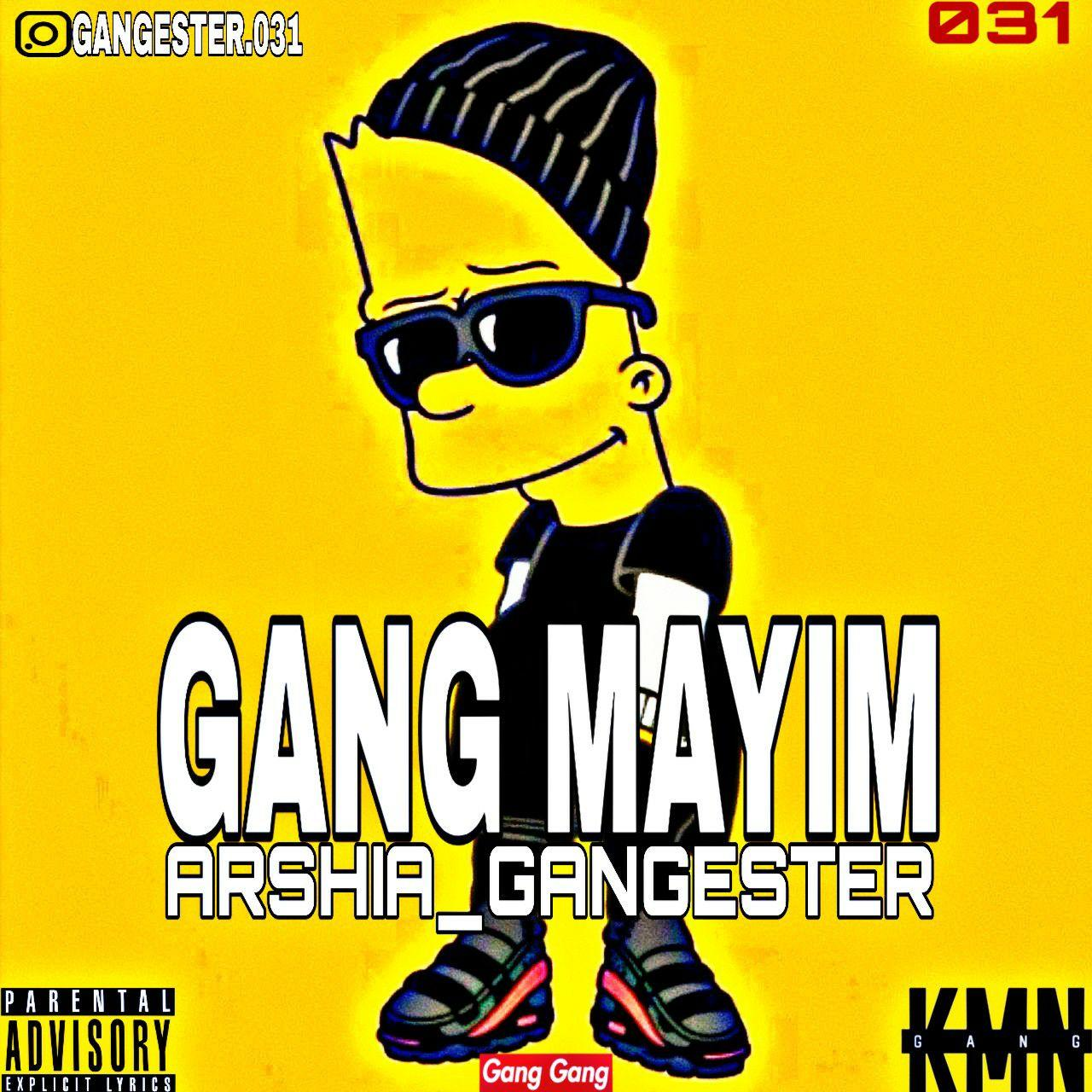 Arshia Gangester – Gang Mayim