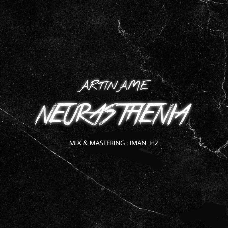 Artiname – Neurasthenia