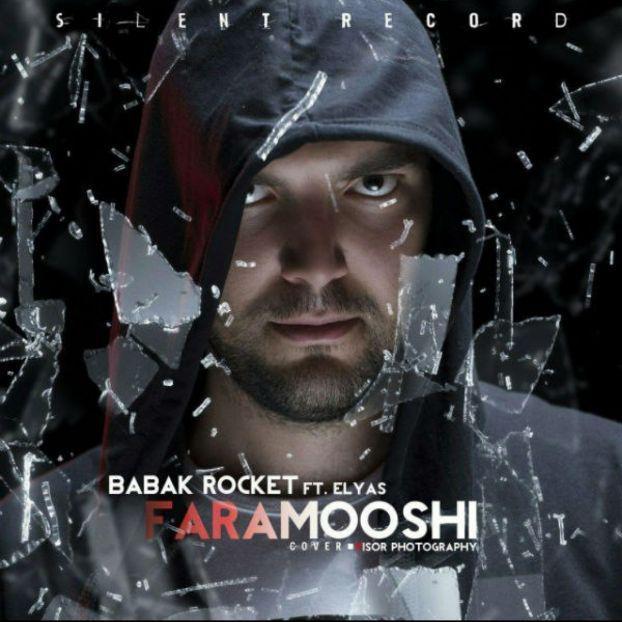 Babak Rocket – Faramooshi