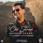 Behnam Taheri – Che Shirine