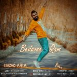 Behzad Aria – Bedoone Qam