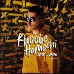 Behzad Leito – Khoobe Hamechi (Ft Anita)