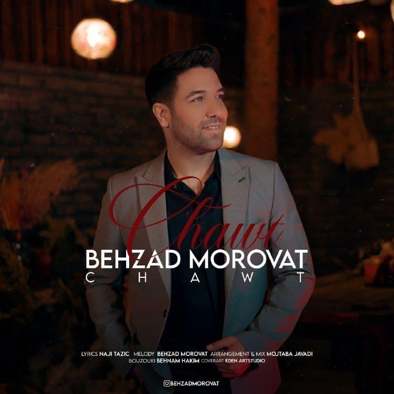 Behzad Morovat – Chawt