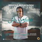 Behzad Rezazadeh – Fekre Man BashBehzad Rezazadeh  - Fekre Man Bash