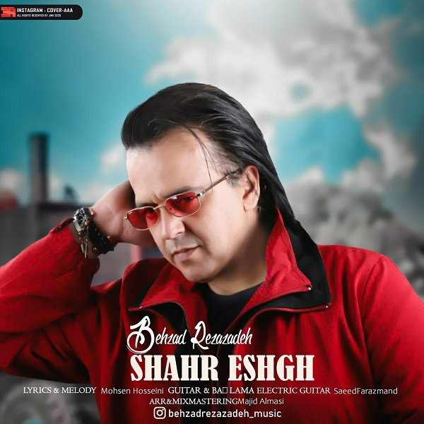 Behzad Rezazadeh – Shahr Eshgh