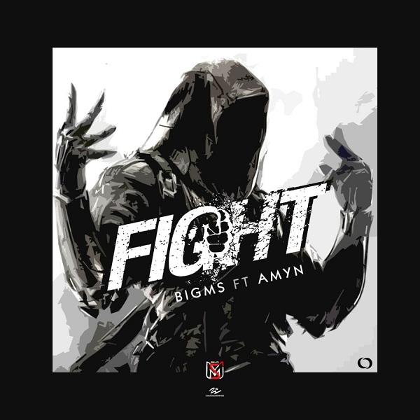 BigMs ft Amyn – Fight