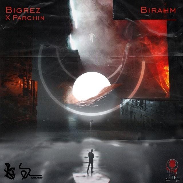 Bigrez – Birahm