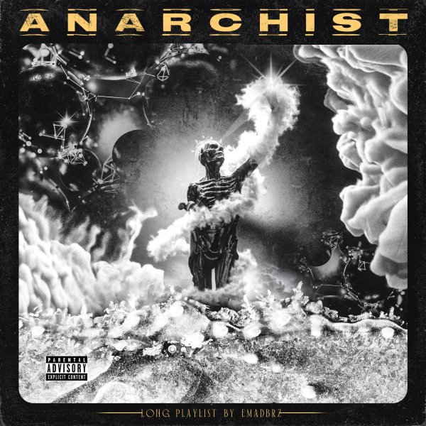 EMADBRZ – Anarchist