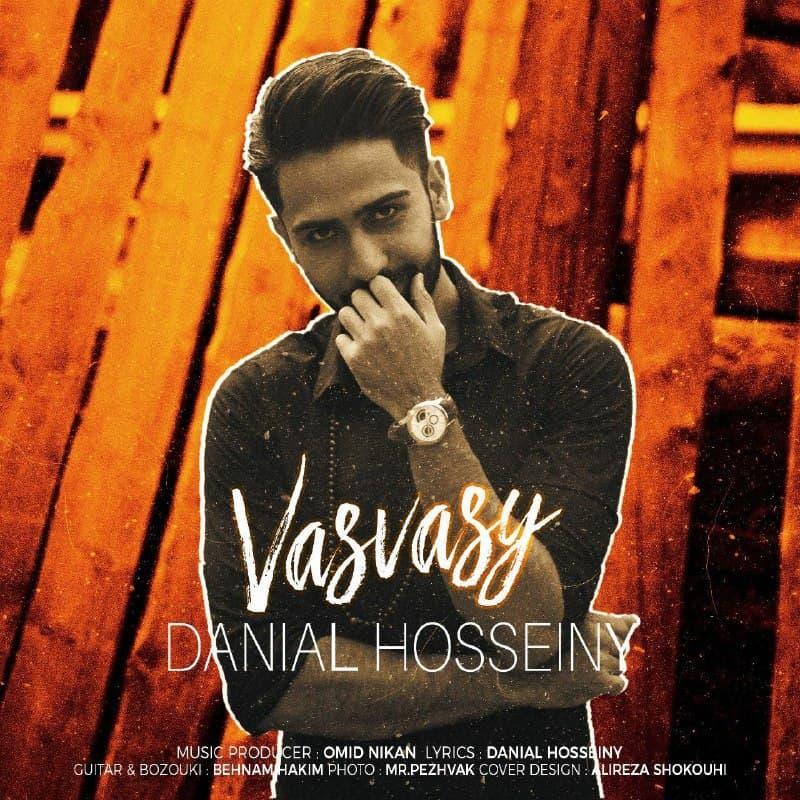 Danial Hosseiny – Vasvasy