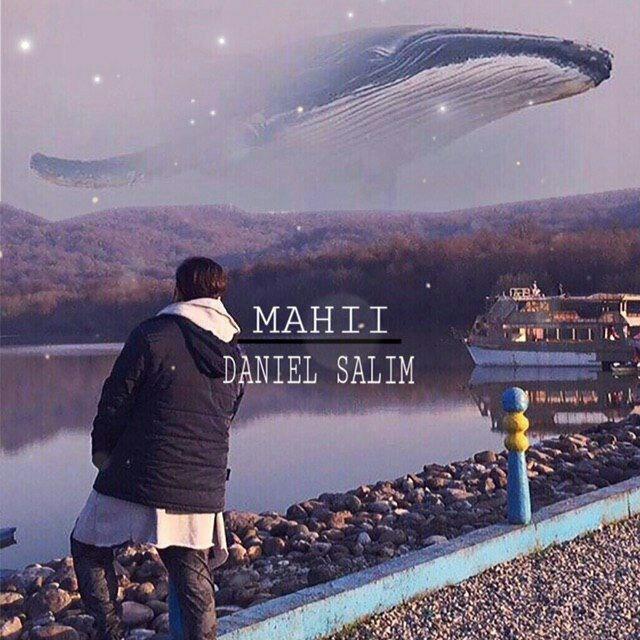 Daniel Salim – Mahii
