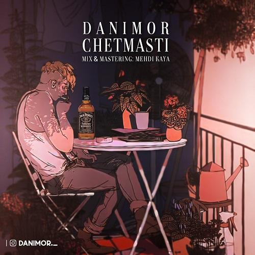 Danimor – Chet Masti