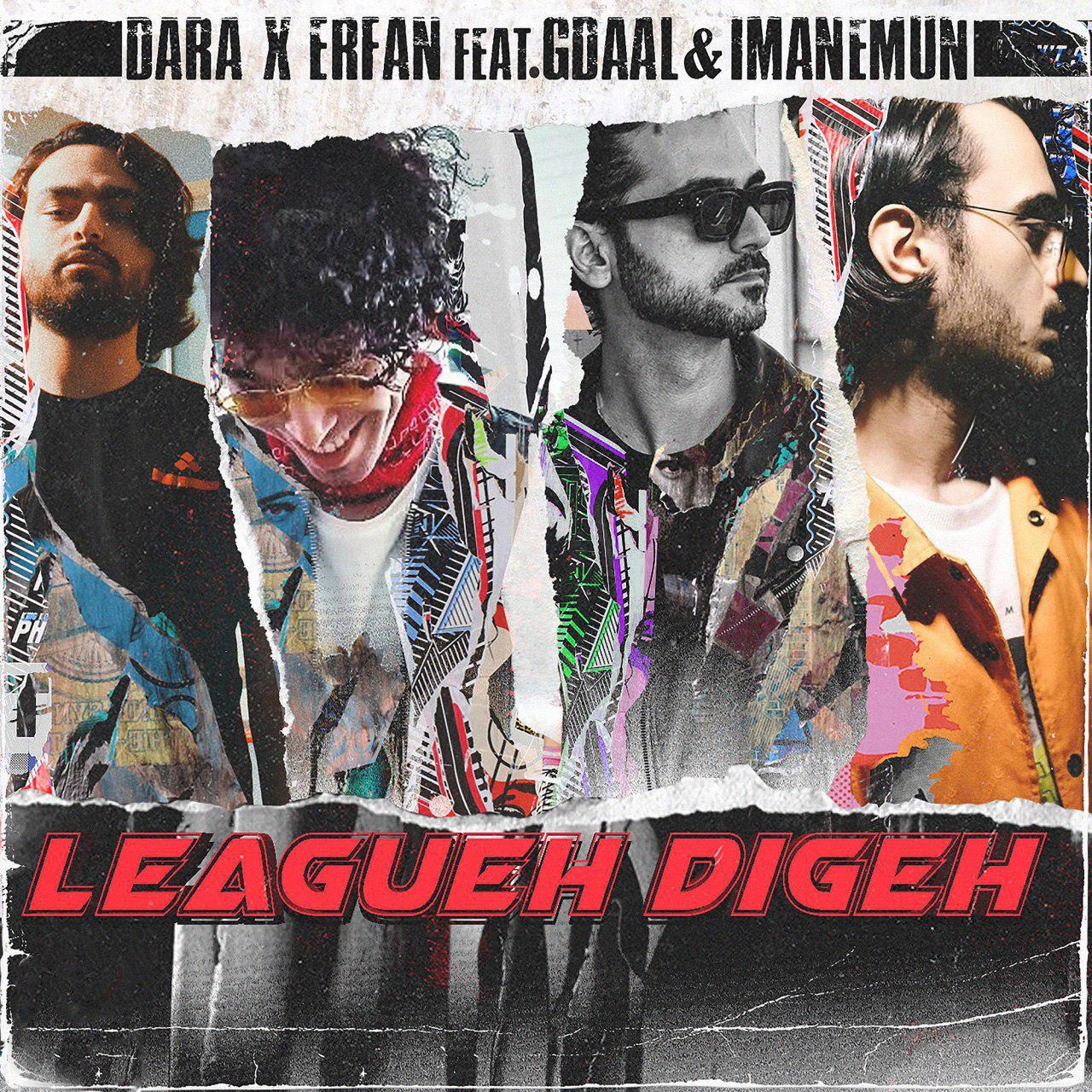 Dara, Erfan Ft Gdaal And Imanemun – Leagueh Digeh