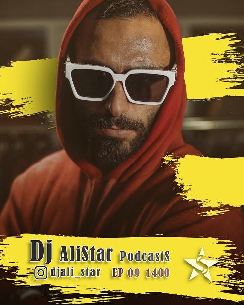 Dj Ali Star – Podcast 1400 Ep 09