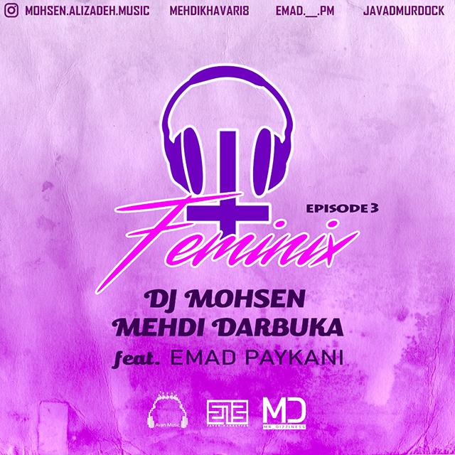 DJ Mohsen & Mehdi Darbuka – Femenix