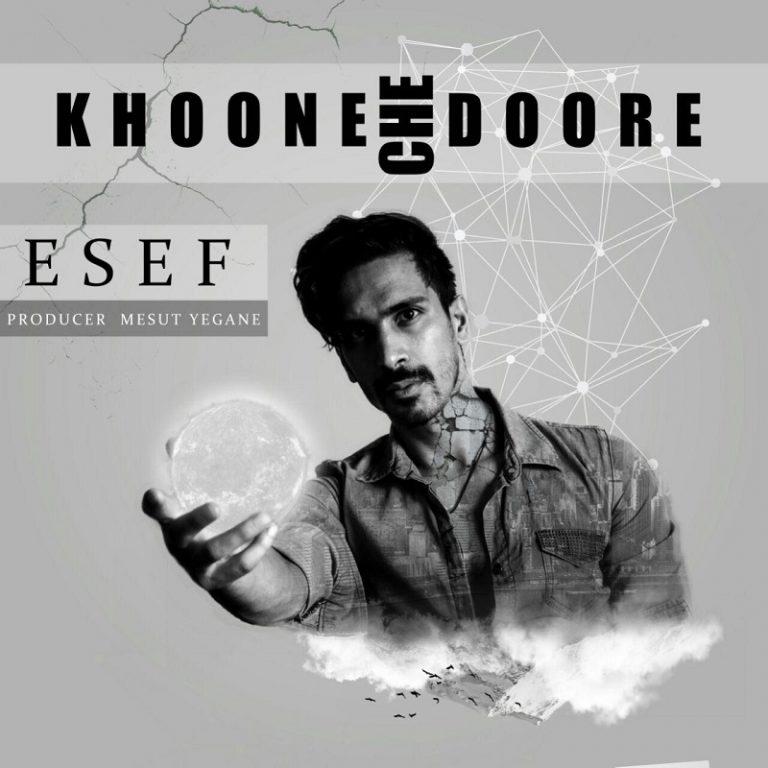 ESEF – Khoone Che Doore