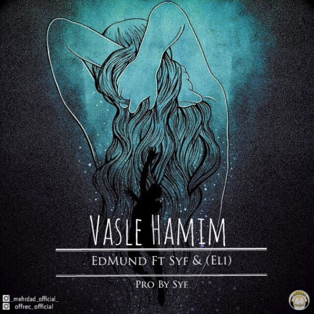 EdMund Ft Syf – Vasle Hamim (Ft Eli)