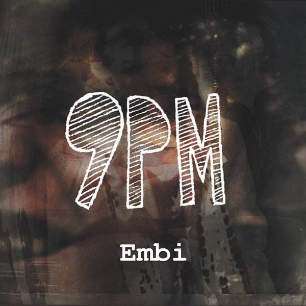Embi – 9PM
