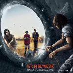 Erfan And Gdaal And Dara – Ye Chi Beyneshe