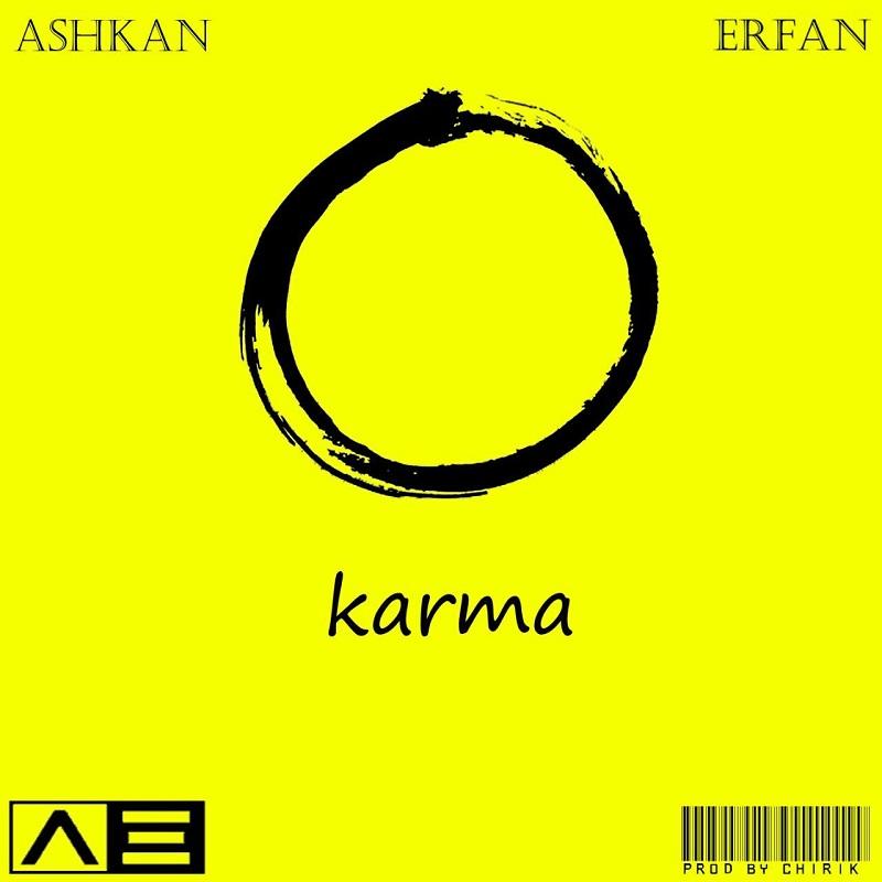 Erfan Chirik Ft Ashkan – Karma