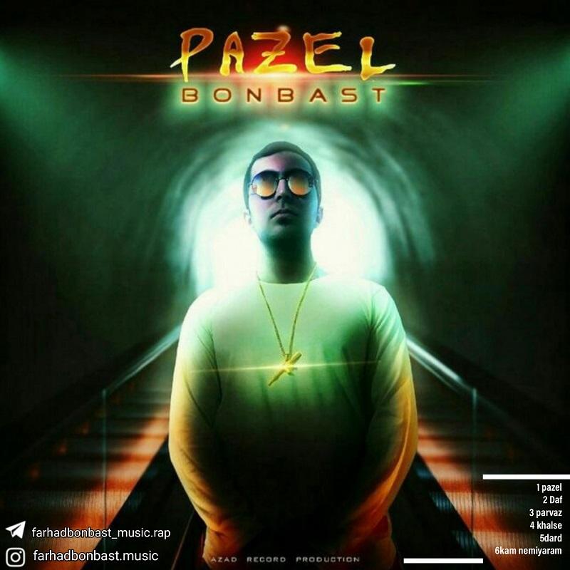 Farhad Bonbast – Pazel