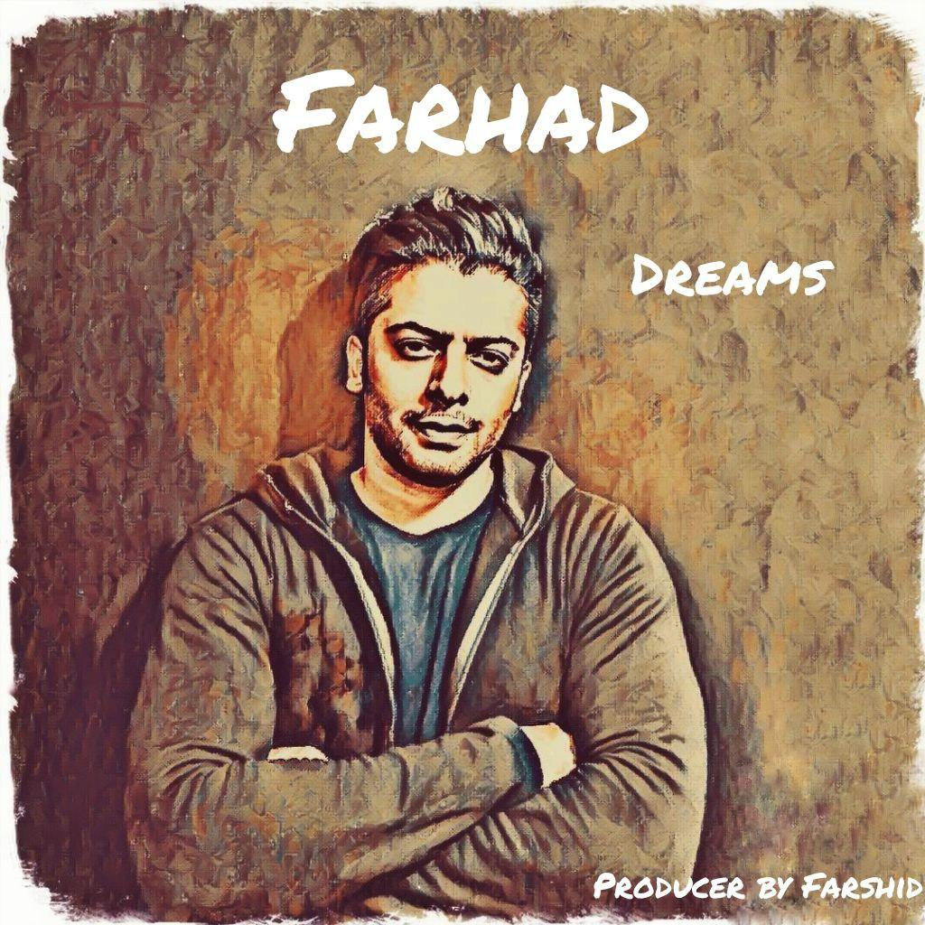 Farhad – Dreams