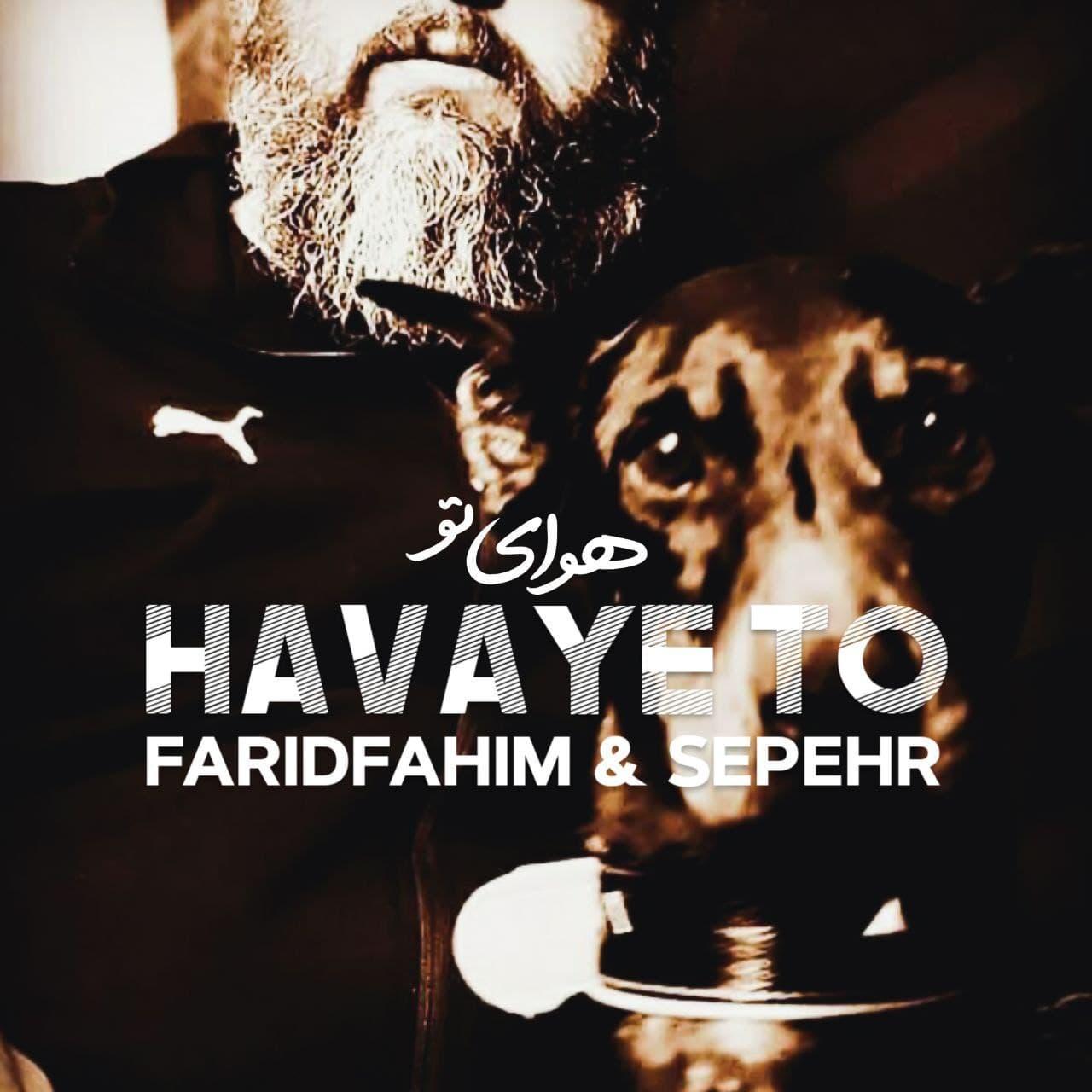 Faridfahim & Sepehr – Havaye To