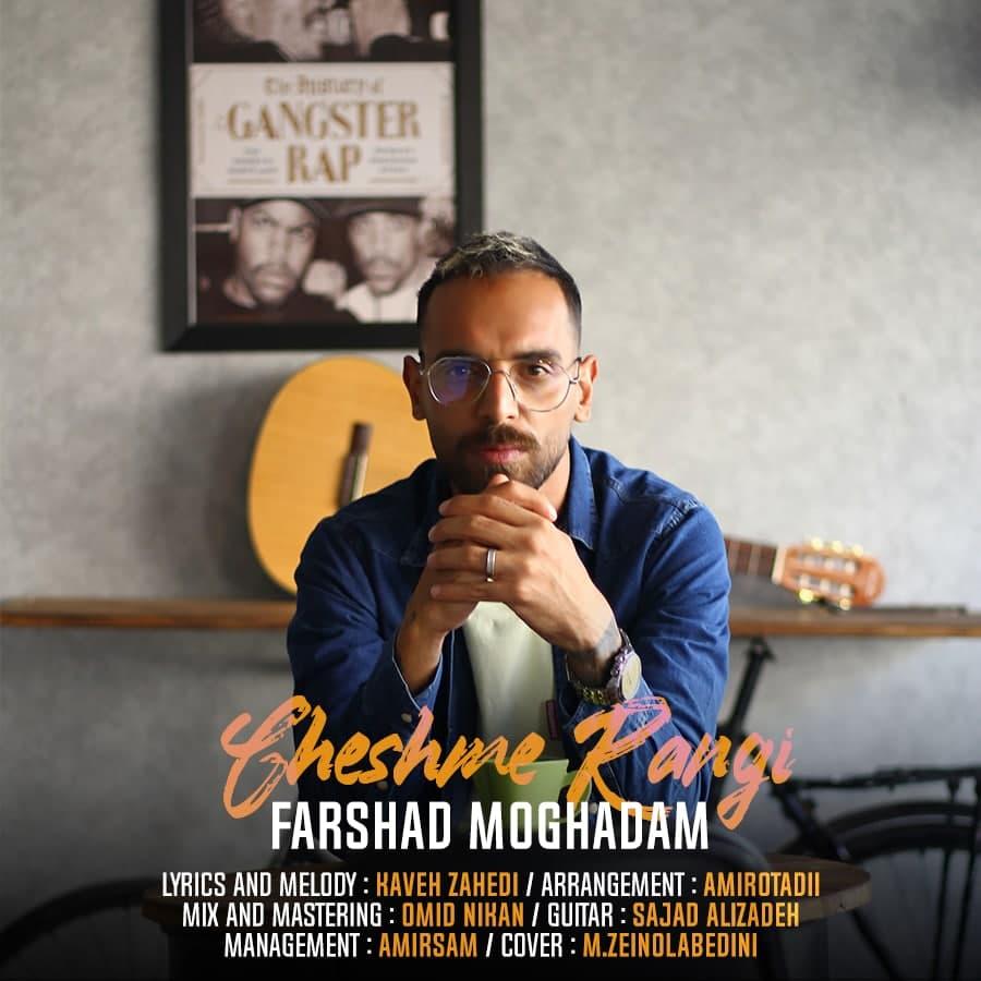 Farshad Moghadam – Cheshme Rangi