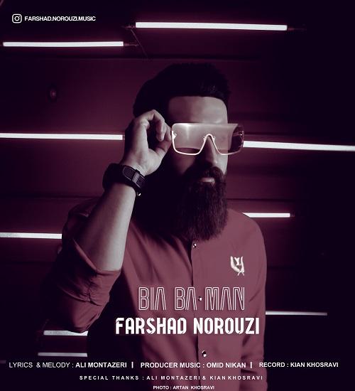 Farshad Norouzi – Bia Ba Man