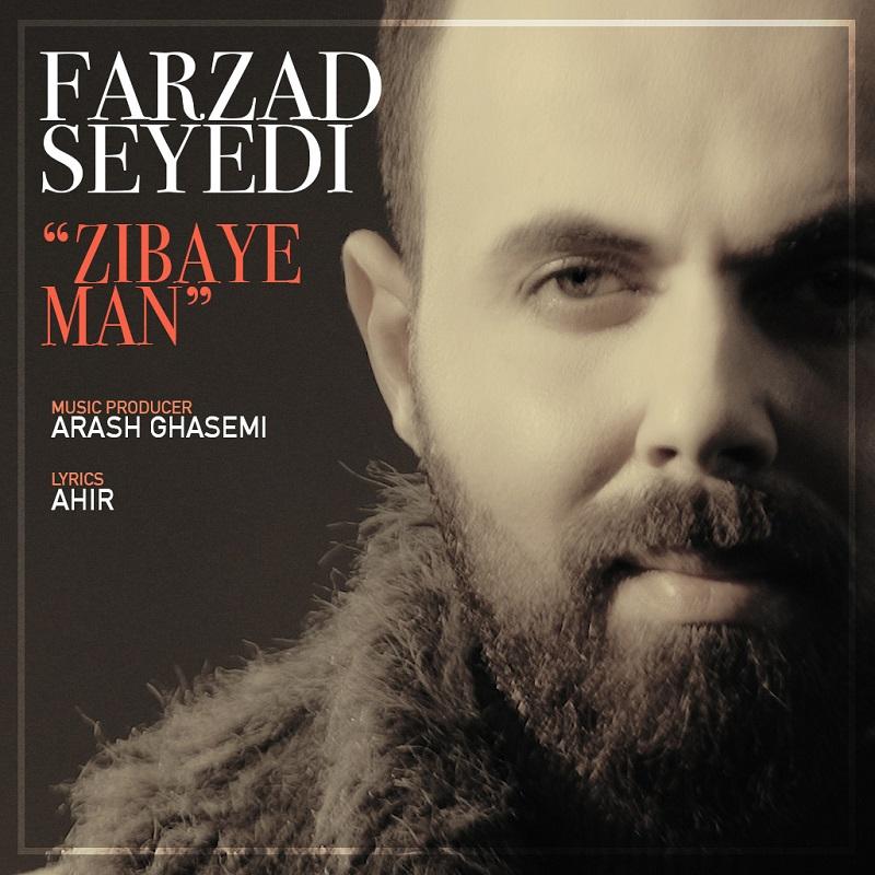 Farzad Seyedi – Zibaie Man