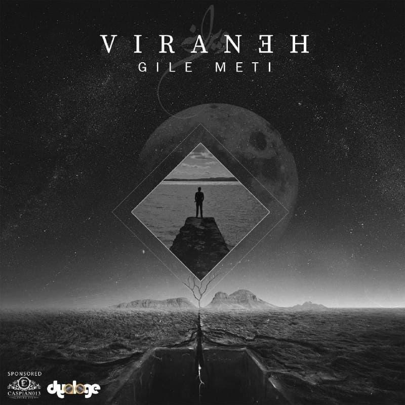 Gile Meti – Virane