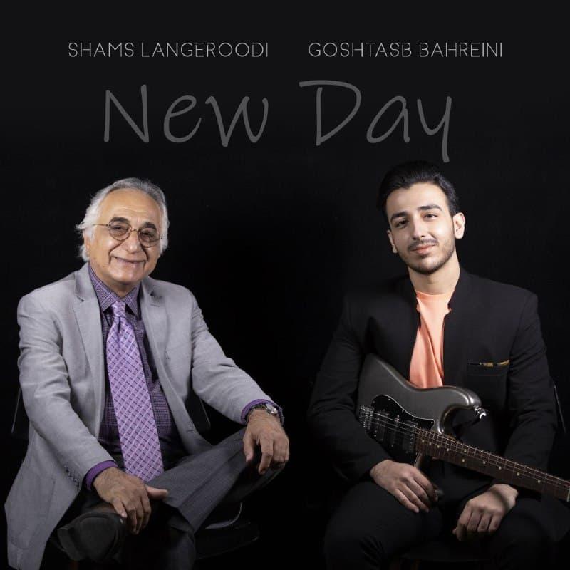 Goshtasb Bahreini & Shams Langeroodi – New day
