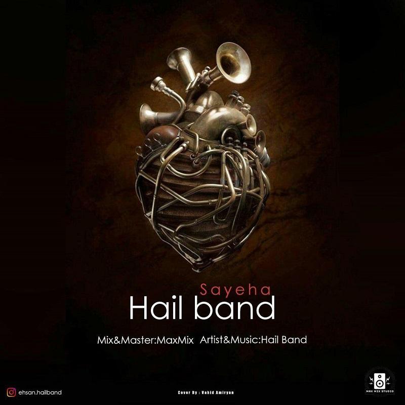 Hail Band – Sayeha