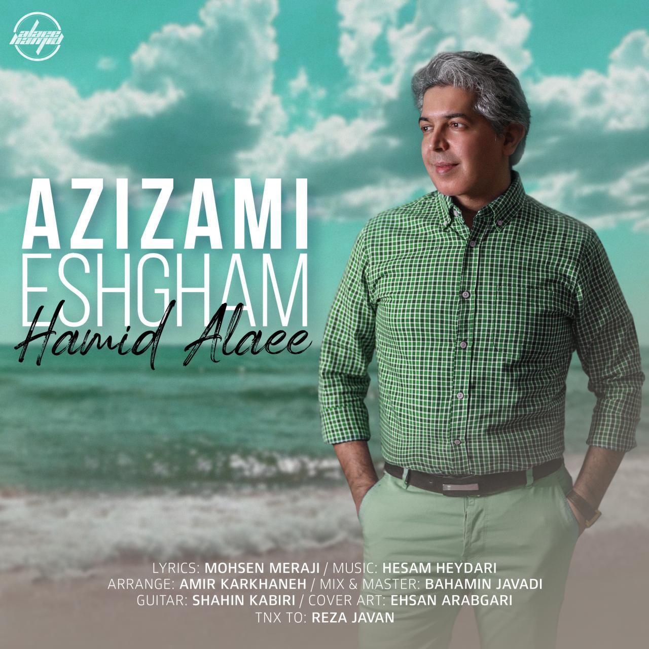 Hamid Alaee – Azizami Eshgham