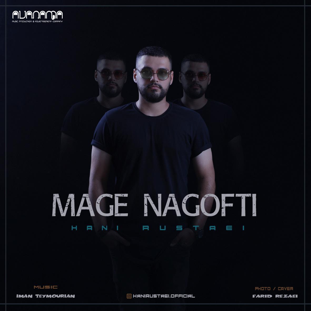 Hani Rustaei – Mage Nagofti