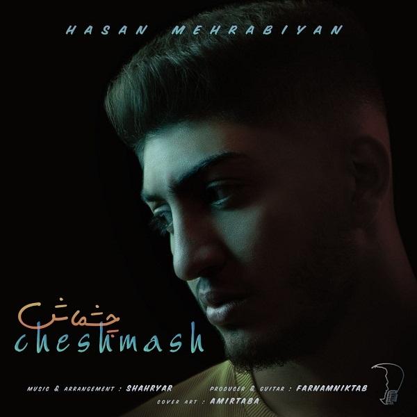Hasan Mehrabiyan – Cheshmash