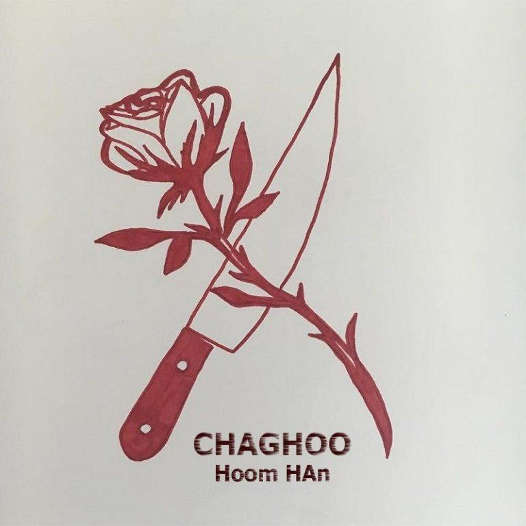 Hoom Han – ChaGhoo