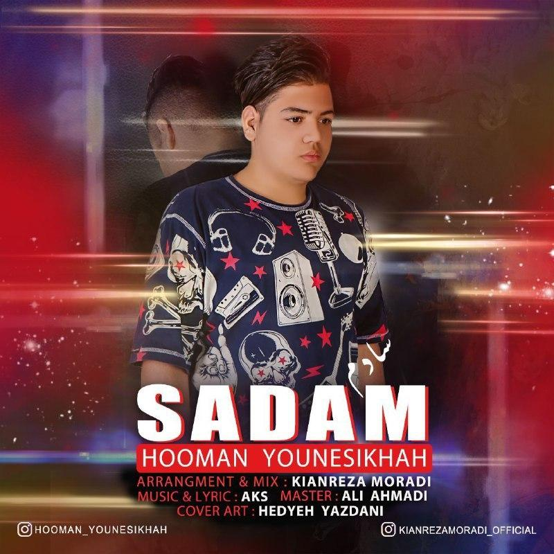 Hooman Younesikhah – Sadam