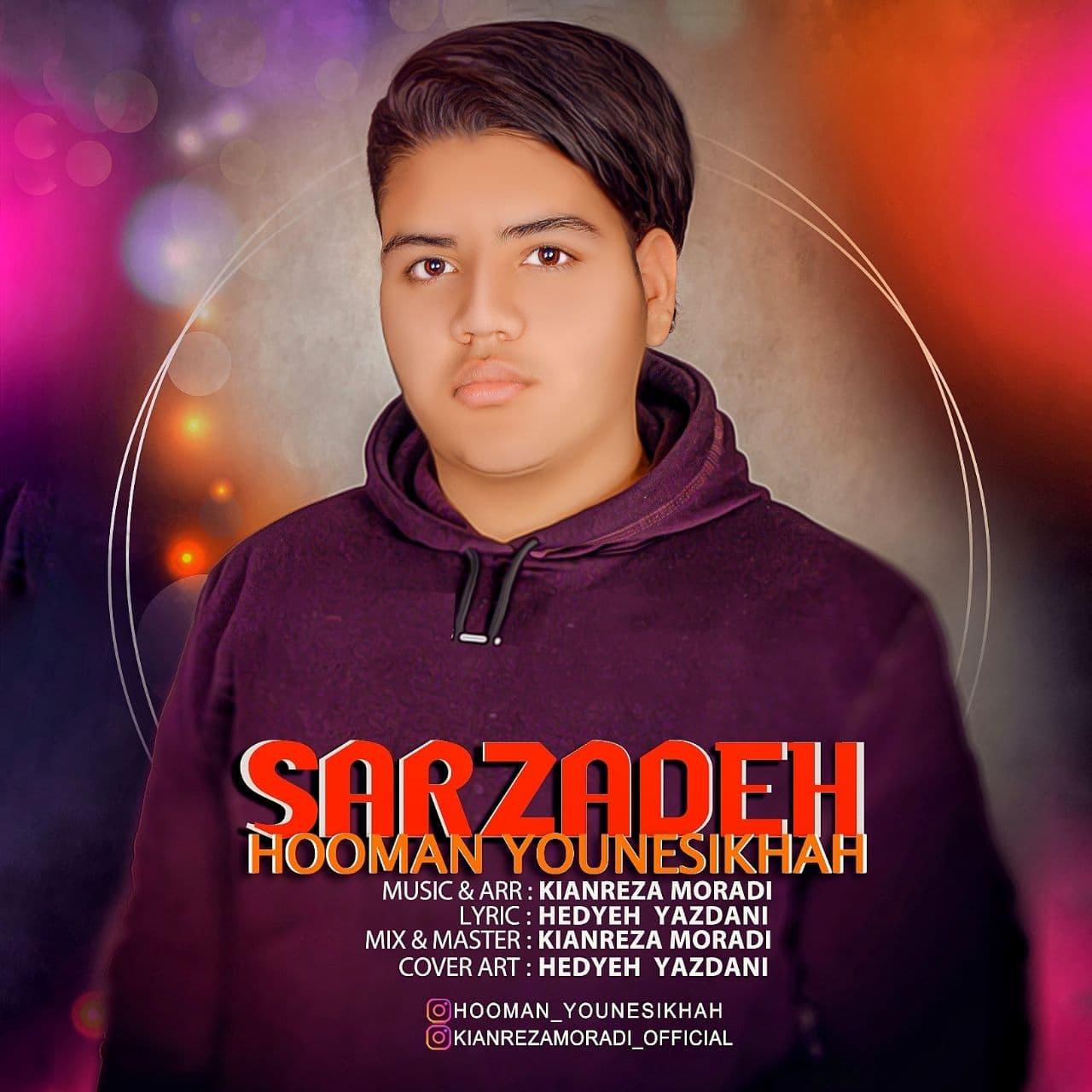 Hooman Younesikhah – Sarzadeh