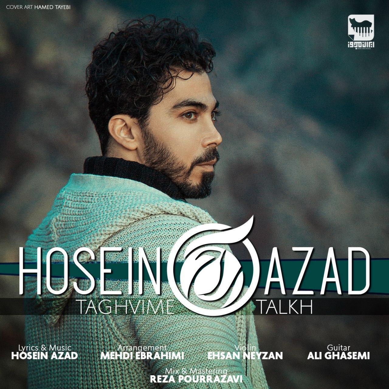 Hosein Azad – Taghvime Talkh