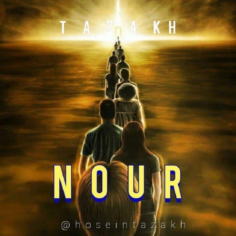 Hosein Tazakh – Nour