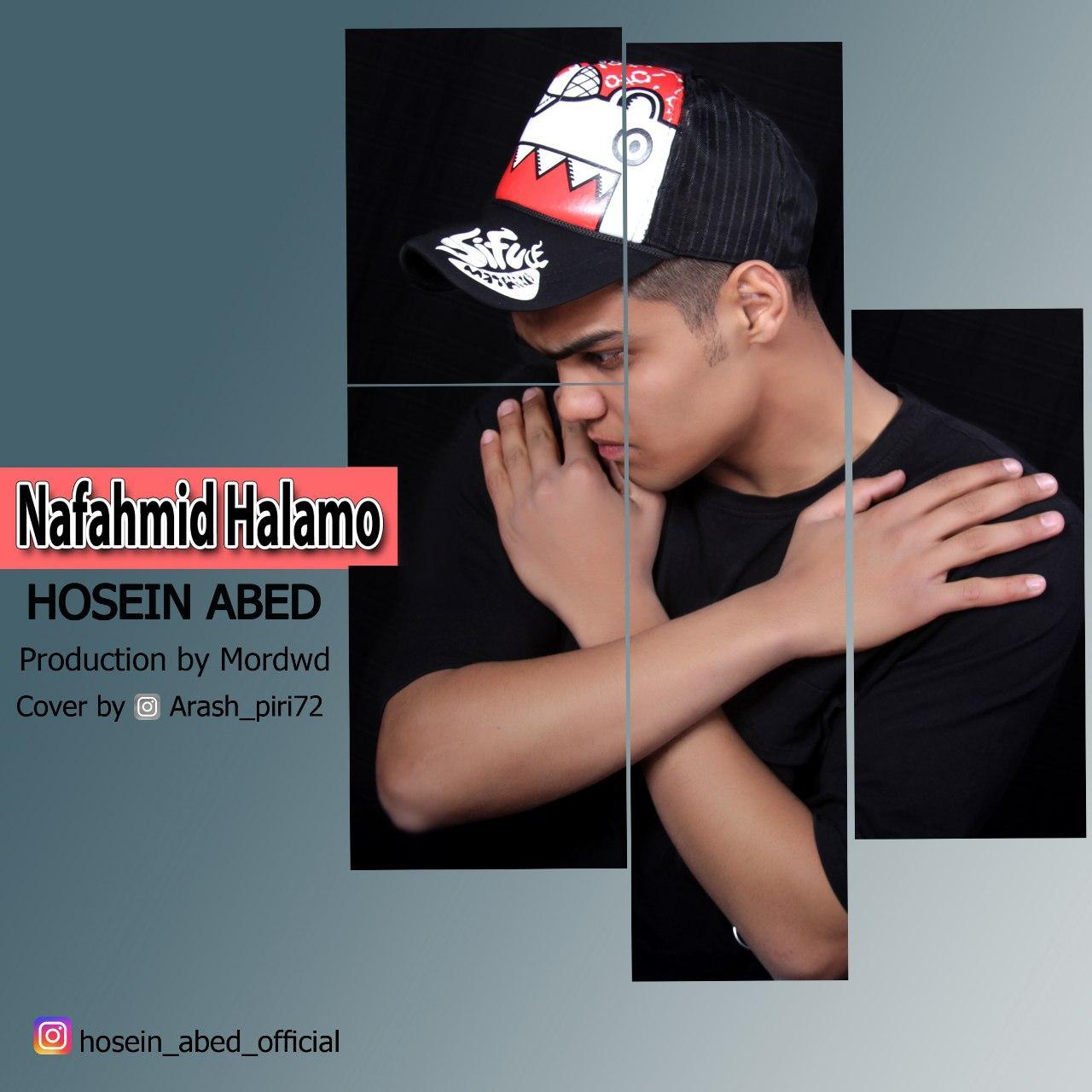 Hosein Abed – Nafahmid Halamo