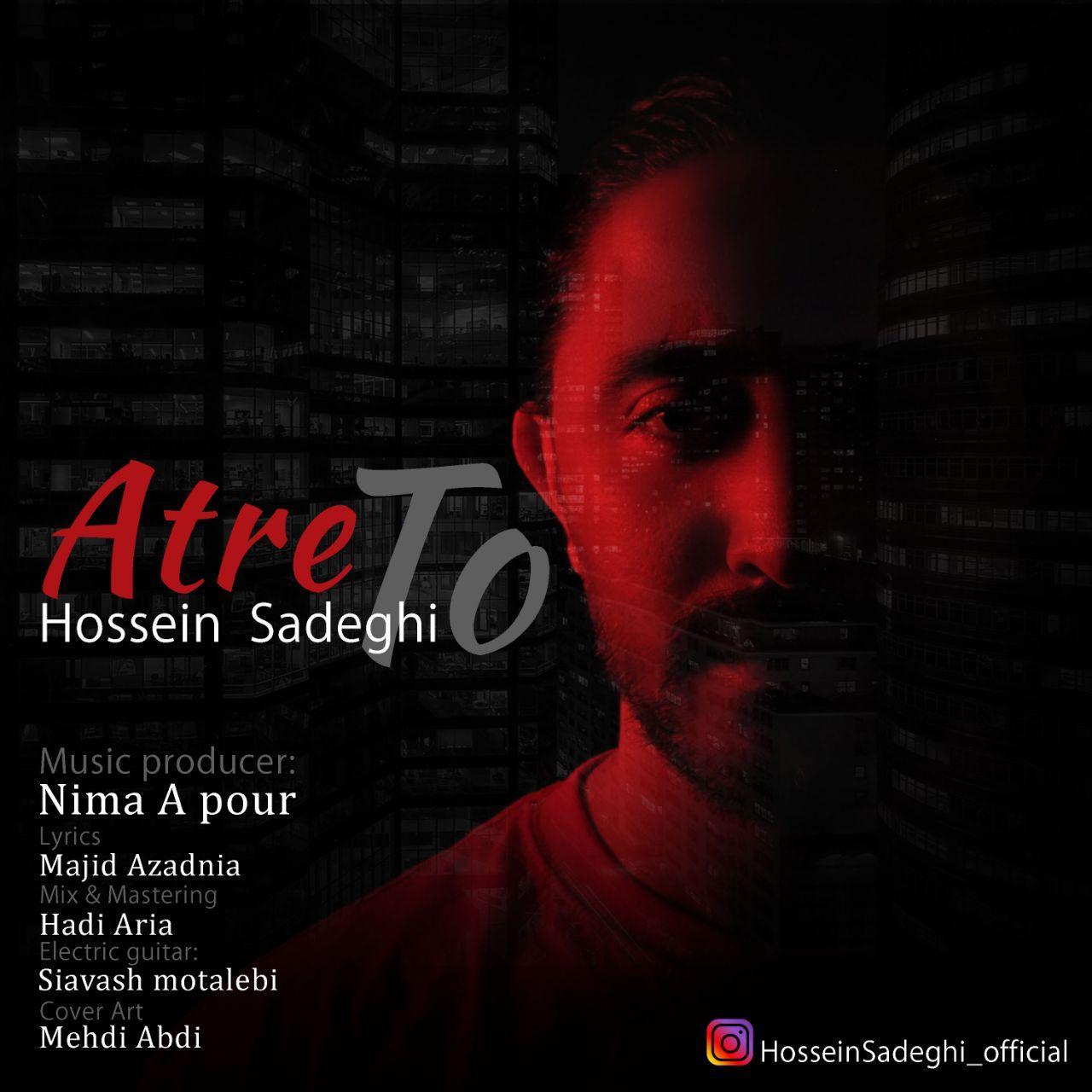 Hossein Sadeghi – Atre To